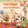 Papa Wapper redt de kinderboerderij