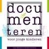 Tweede druk van 'Documenteren voor jonge kinderen'!