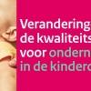 Veranderingen in de kwaliteitseisen voor ondernemers in de kinderopvang