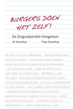 Burgers doen het zelf!