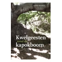 Kwelgeesten rond de kapokboom