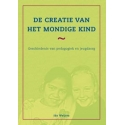 De creatie van het mondige kind