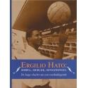 Ergilio Hato: simpel, sierlijk, sensationeel