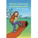 Mindset, de weg naar een succesvol leven