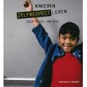 Kinderen zelfrespect leren
