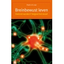 Breinbewust leven