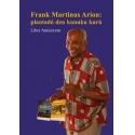 Frank Martinus Arion: Plantadó den kunuku kurú
