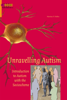 Unravelling Autism